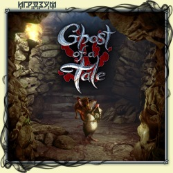 Ghost of a Tale (Русская версия)