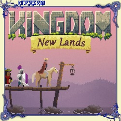 Kingdom: New Lands (Русская версия)