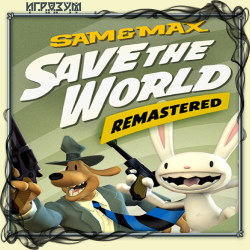 Sam & Max. Save the World Remastered (Русская версия)