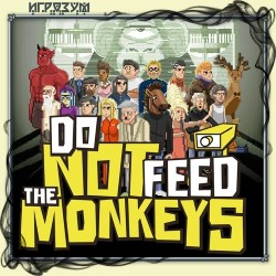 Do Not Feed the Monkeys (Русская версия)