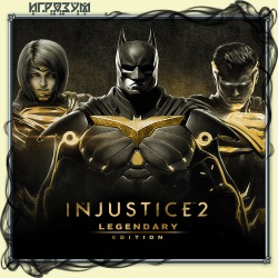 Injustice 2: Legendary Edition (Русская версия)