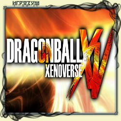 Dragon Ball: Xenoverse (Русская версия)