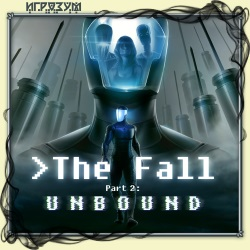 The Fall Part 2: Unbound (Русская версия)