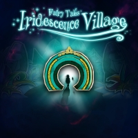 Fairy Tales: Iridescence Village