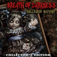 Breath of Darkness. Dollhaven Mystery. Collector's Edition