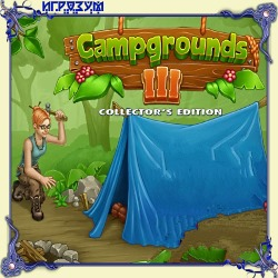 Campgrounds III. Collector's Edition