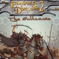 Empires And Dungeons 2: The Sultanate
