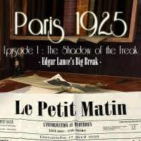 Paris 1925: Episode 1. The Shadow of the Freak