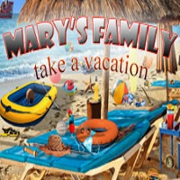 Mary's Family: Take a Vacation