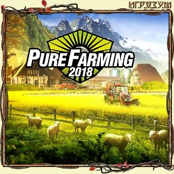Pure Farming 2018: Deluxe Edition (Русская версия)