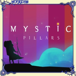 Mystic Pillars: A Story-Based Puzzle Game (Русская версия)