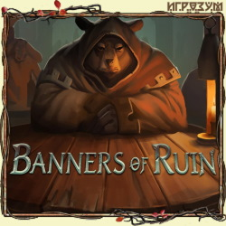 Banners of Ruin (Русская версия)
