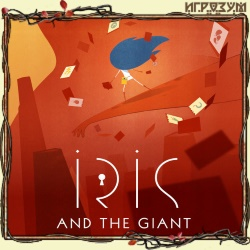 Iris and the Giant (Русская версия)