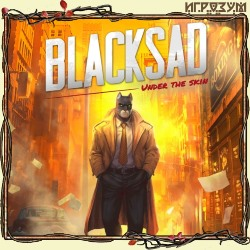 Blacksad: Under the Skin (Русская версия)