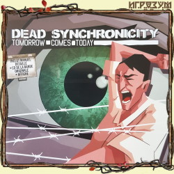 Dead Synchronicity: Tomorrow Comes Today (Русская версия)