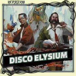 Disco Elysium. The Final Cut (Русская версия)