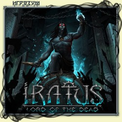 Iratus: Lord of the Dead (Русская версия)