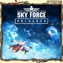 Sky Force Reloaded (Русская версия)