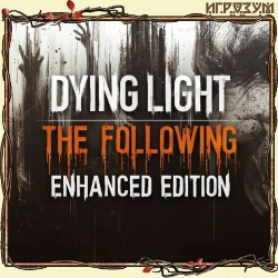 Dying Light. Ultimate Collection (Русская версия)