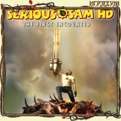 Serious Sam HD: The First Encounter (Русская варсия)