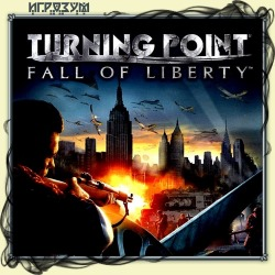 Turning Point: Fall of Liberty (Русская версия)