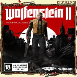 Wolfenstein II: The New Colossus (Русская версия)