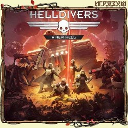 Helldivers: A New Hell Edition (Русская версия)