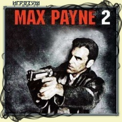 Max Payne 2: The Fall of Max Payne (Русская версия)