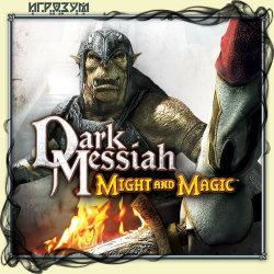 Dark Messiah Of Might And Magic (Русская версия)