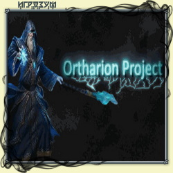 Ortharion Project (Русская версия)