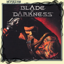 Severance: Blade of Darkness (Русская версия)