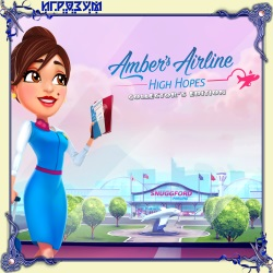 Ambers Airline. High Hopes. Collector's Edition (Русская версия)