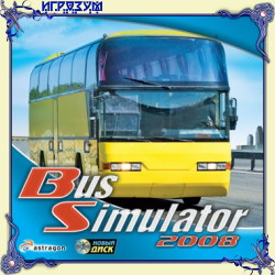 Bus Simulator 2008 (Русская версия)