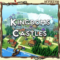 Kingdoms and Castles (Русская версия)