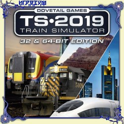 Train Simulator 2019. 32 & 64-bit Editions (Русская версия)