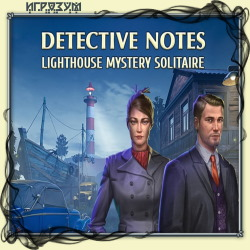 Detective Notes: Lighthouse Mystery Solitaire (Русская версия)
