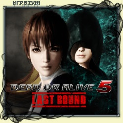 Dead or Alive 5: Last Round (Русская версия)