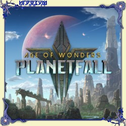 Age of Wonders: Planetfall. Deluxe Edition (Русская версия)