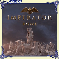Imperator: Rome. Deluxe Edition (Русская версия)