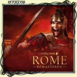 Total War: Rome Remastered (Русская версия)