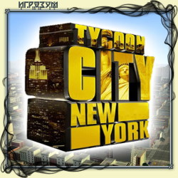 Tycoon City. New York (Русская версия)